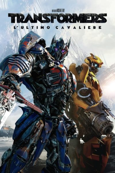 Transformers – L'ultimo cavaliere