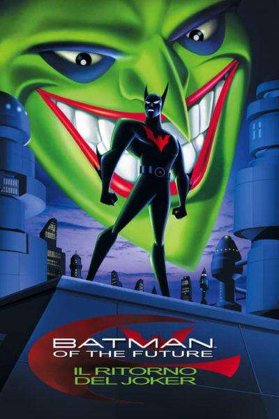 Batman of the Future: Il ritorno del Joker