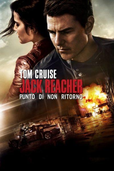 Jack Reacher – Punto di non ritorno