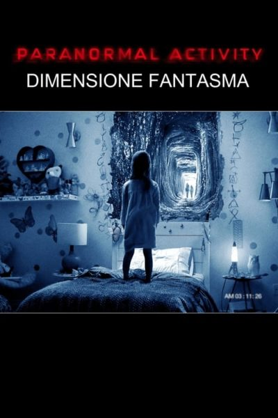Paranormal Activity: Dimensione fantasma