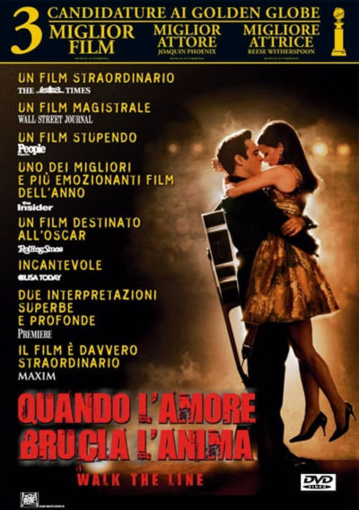 Quando l'amore brucia l'anima – Walk the Line
