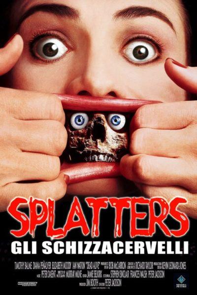 Splatters – Gli schizzacervelli