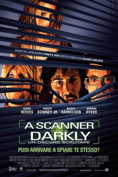 A Scanner Darkly – Un oscuro scrutare